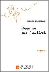 Jeanne en juillet: Prix Lunélivre 2011