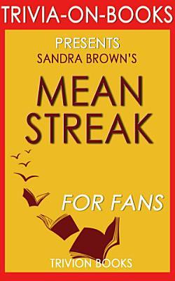 Mean Streak  A Novel by Sandra Brown  Trivia On Books