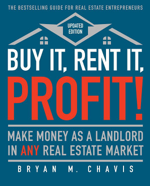 Buy It  Rent It  Profit   Updated Edition