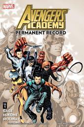 Avengers Academy Vol. 1: Permanent Record