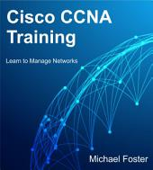 Cisco CCNA Training: Learn to Manage Networks
