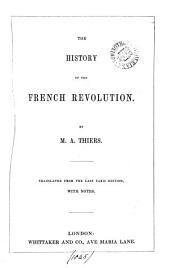 The history of the French revolution, tr. with notes