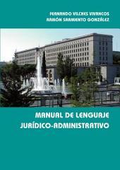 Manual de lenguaje jurídico-administrativo