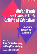 Major Trends and Issues in Early Childhood Education PDF