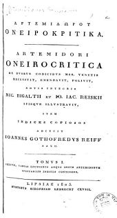Oneirocritica ex dvobvs codicibvs mss: Venetis recensvit, emendavit, polivit, Volume 1