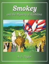 Smokey and the Mystery of Rabbitina