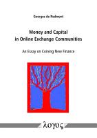 Money and Capital in Online Exchange Communities  an Essay on Coining New Finance PDF
