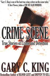 CRIME SCENE: True Stories of Crime and Detection
