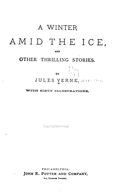 A Winter Amid the Ice and Other Thrilling Stories PDF