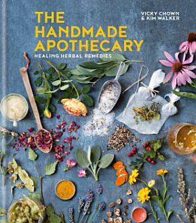 The Handmade Apothecary Book
