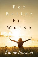 For Better for Worse PDF