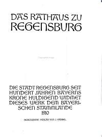 Das rathaus zu Regensburg  ein Markstein deutscher Geschichte und Kunst PDF