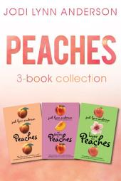 Peaches Complete Collection: Love and Peaches, Peaches, The Secrets of Peaches