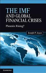 The Imf And Global Financial Crises Book PDF