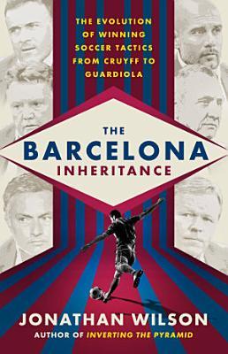 The Barcelona Inheritance