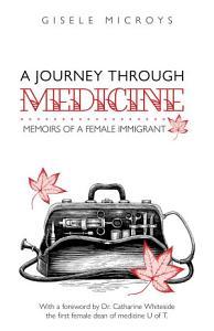 A Journey Through Medicine