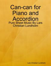 Can-can for Piano and Accordion - Pure Sheet Music By Lars Christian Lundholm