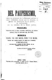 Del pauperismo según los principios de la economía política y social ...: programa designado por la Real Academia Sevillana de Buenas Letras, para el certámen del año 1858