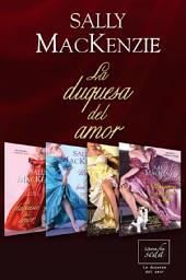 La duquesa del amor (Trilogía + Precuela)