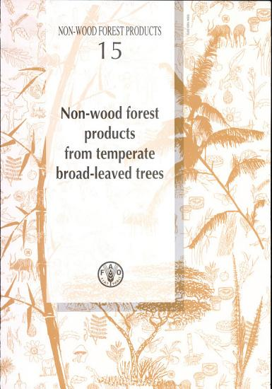 Non wood Forest Products from Temperate Broad leaved Trees PDF