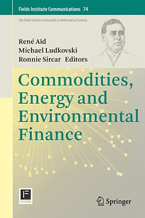 Commodities  Energy and Environmental Finance PDF
