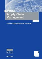 Supply Chain Management: Optimierung logistischer Prozesse, Ausgabe 4