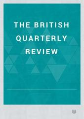 The British Quarterly Review: Volumes 75-76