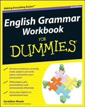 English Grammar Workbook For Dummies: Edition 2