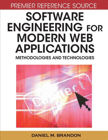 Software Engineering for Modern Web Applications: Methodologies and Technologies