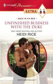 Unfinished Business with the Duke