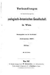 Verhandlungen der Zoologisch-Botanischen Gesellschaft in Wien: Volume17