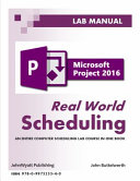 Microsoft Project 2016 Real World Scheduling Book PDF
