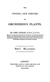 The genera and species of Orchideous Plants: Malaxideae, Volume 1