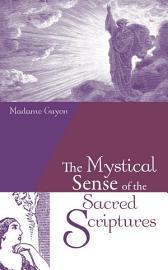 The Mystical Sense of the Sacred Scriptures PDF