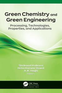 Green Chemistry and Green Engineering