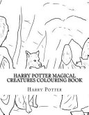 Harry Potter Magical Creatures Colouring Book Book