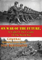 On War Of The Future, In Light Of The Lessons Of The World War