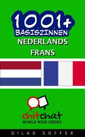 1001+ Basiszinnen Nederlands - Frans