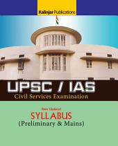 UPSC Civil Services (IAS) Syllabus 2017-2018 (Pre & Mains Exam)