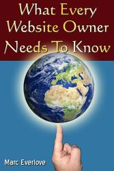 What Every Website Owner Needs To Know Tips Tricks And Secrets To Find Success Online Book PDF