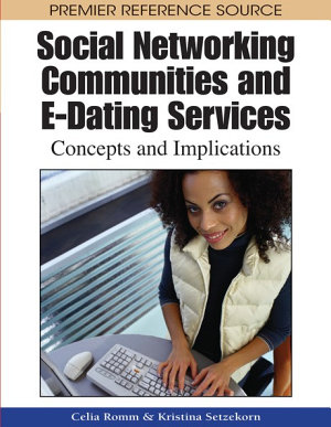 Social Networking Communities and E-Dating Services: Concepts and Implications