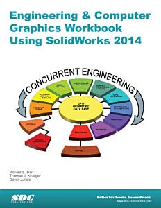 Engineering   Computer Graphics Workbook Using SolidWorks 2014 PDF