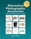 Alternative Photographic Accessories