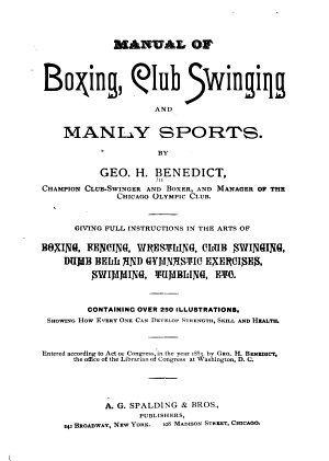 Manual of Boxing  Club Swinging  and Manly Sports