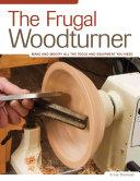 The Frugal Woodturner