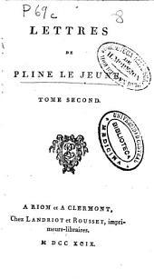 Lettres de Pline le jeune: tome second