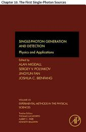Single-Photon Generation and Detection: Chapter 10. The First Single-Photon Sources