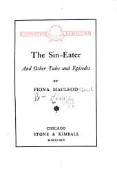 The Sin-eater and Other Tales and Episodes