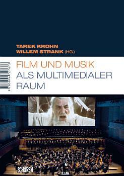 Film und Musik als multimedialer Raum PDF