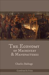 The Economy of Machinery & Manufactures